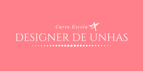 Curso Designer e Alongamento de Unhas